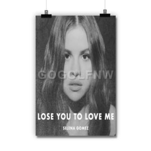 Selena Gomez Lose You To Love Me Poster Print Art Wall Decor