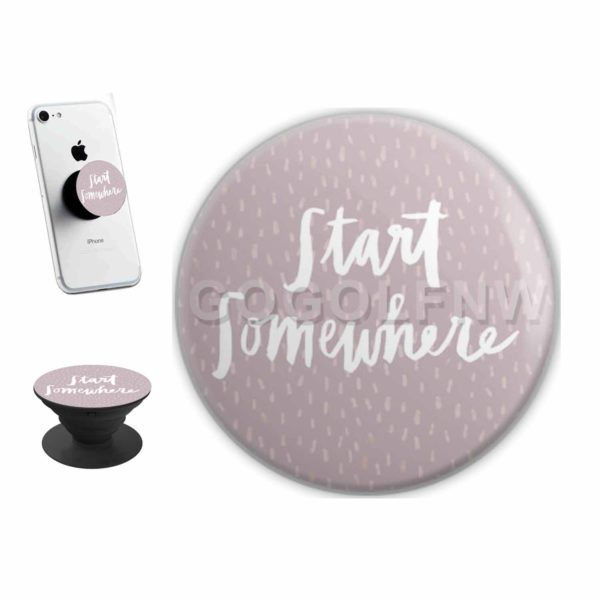 Start Somewhere Sticker for PopSockets