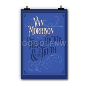 Van Morrison Three Chords and the Truth Poster Print Art Wall Decor